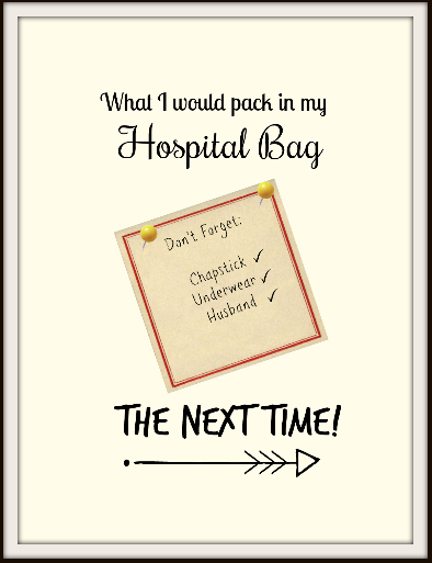 What To Pack In Your Hospital Bag – #blogcember Day 4